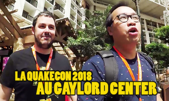 Quakecon 2018 : visite des lieux, du Gaylord Center et des jeux (DOOM Eternal, R