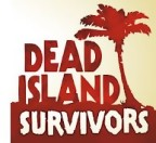 Dead Island : Survivors
