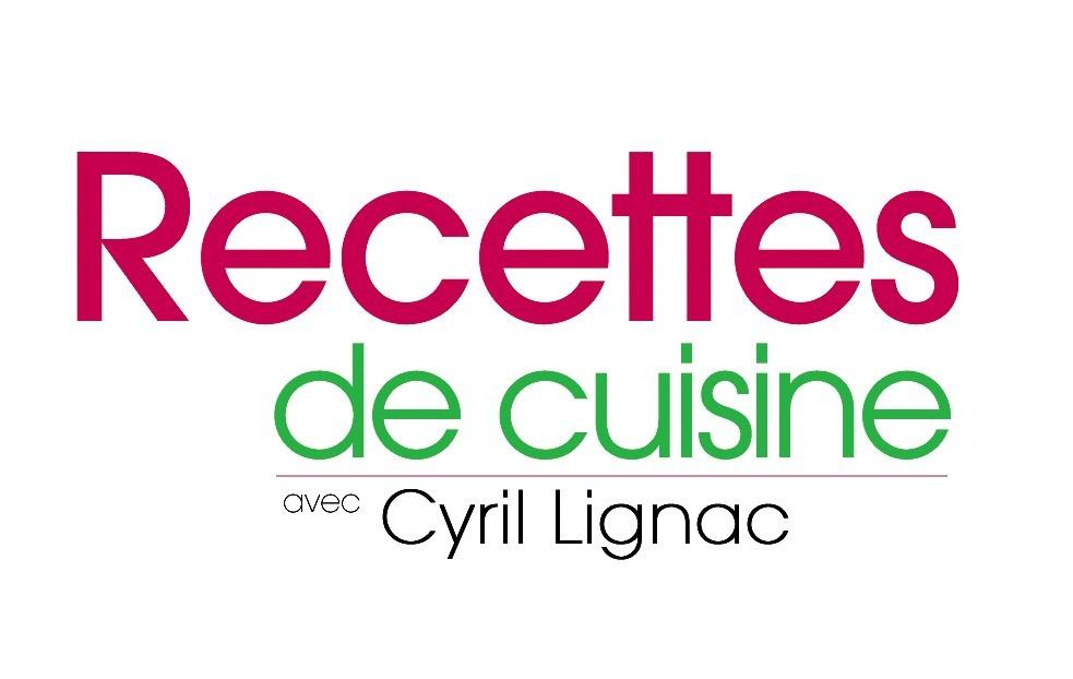 Recette cuisine ds cyril lignac images - Cyril lignac cours de cuisine ...