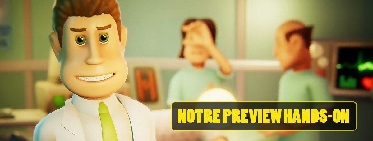 Two Point Hospital : on a retrouvé l'ambiance de Theme Hospital