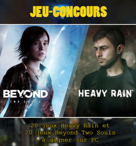 "Jeu-concours ""Heavy Rain / Beyond Two Souls"" PC"