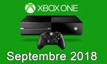 Xbox One / Xbox 360 : la liste des jeux gratuits pour septembre 2018