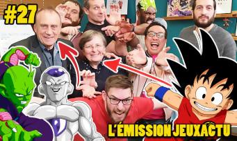 L'ÉMISSION JEUXACTU #27 : les voix fr de Dragon Ball Broly avec nous