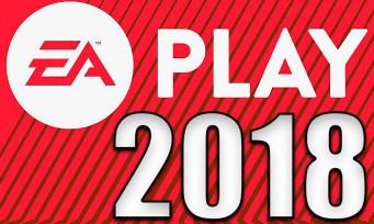 EA PLAY 2018 : voici la liste des jeux présentés