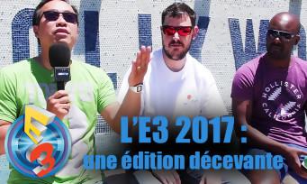 E3 2017 : une édition décevante ? Bilan et Top 3 de JEUXACTU
