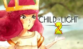 Child of Light 2 : le jeu n'est en fait pas en développement