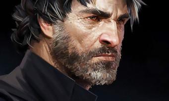 Dishonored 2 : Corvo est de retour dans un trailer de gameplay