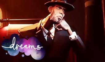 Dreams : le mode solo précise sa durée de vie, quelques infos en vidéo