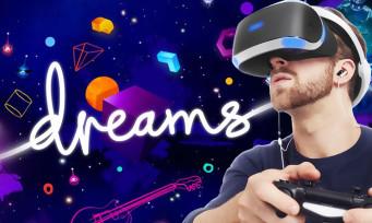 Dreams : la mise à jour PS VR enfin dispo, un trailer conceptuel