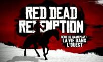 Red Dead Redemption - La vie dans l'Ouest