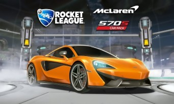 Rocket League : trailer de gameplay avec la McLaren 570 S !