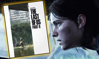 The Last of Us 2 : une date de sortie et un prix pour l'artbook officiel