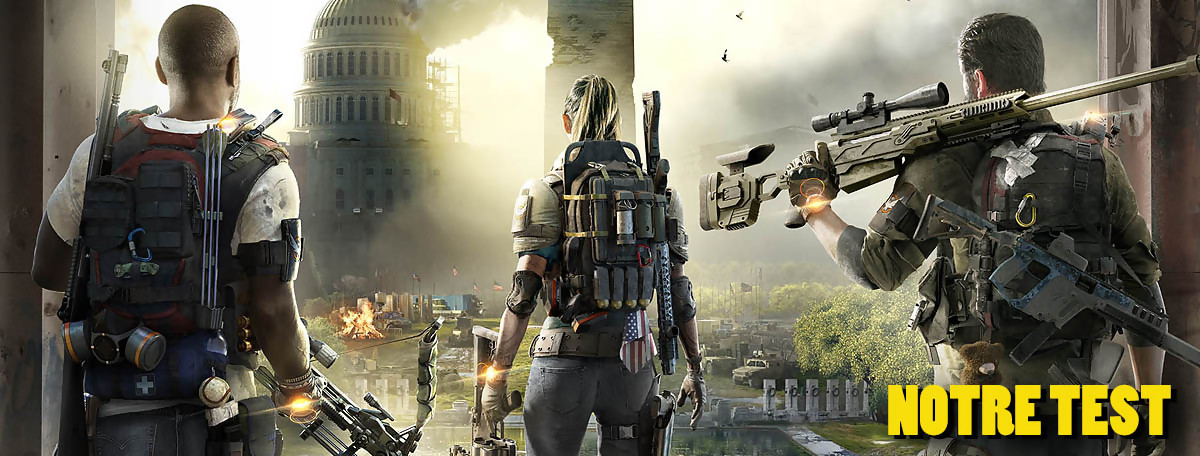 Test The Division 2 : on prend les mêmes et on recommence ?
